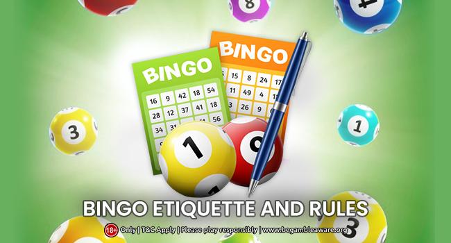 Bingo Etiquette & Rules